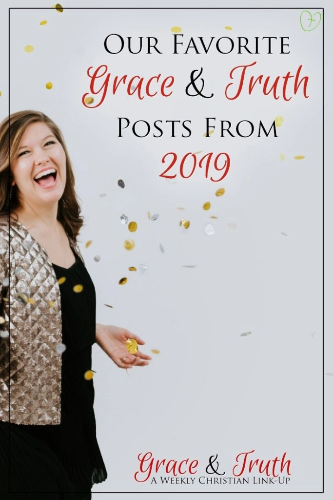 Our Favorite Grace & Truth Posts From 2019