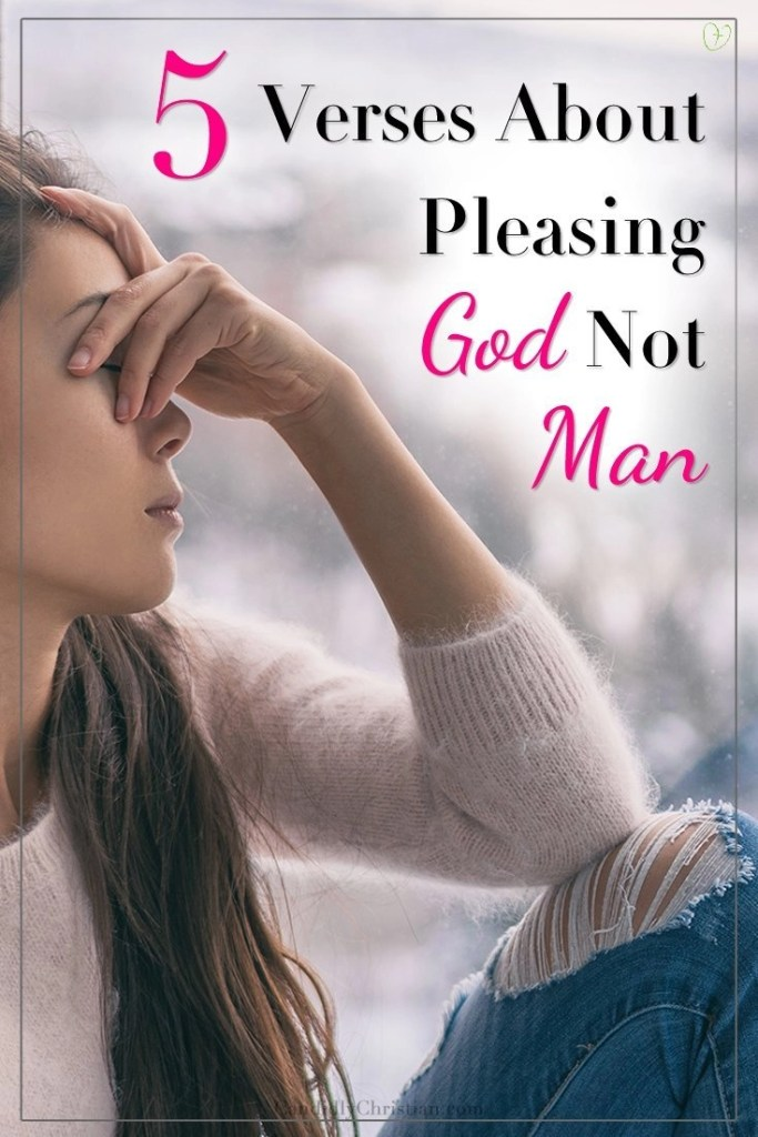 What does the Bible say about people-pleasing? Check out these five Bible verses about pleasing God, not man...
