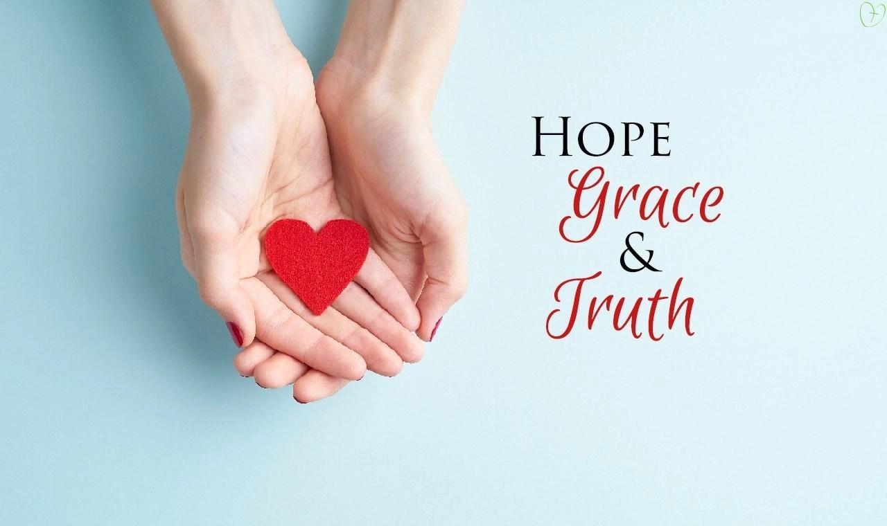 Hope, Grace & Truth