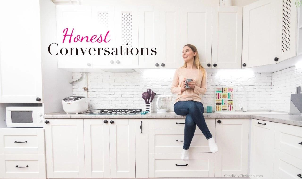 Honest Conversations With God