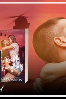 {Preorder Blast} The Reality of Everything by Rebecca Yarros