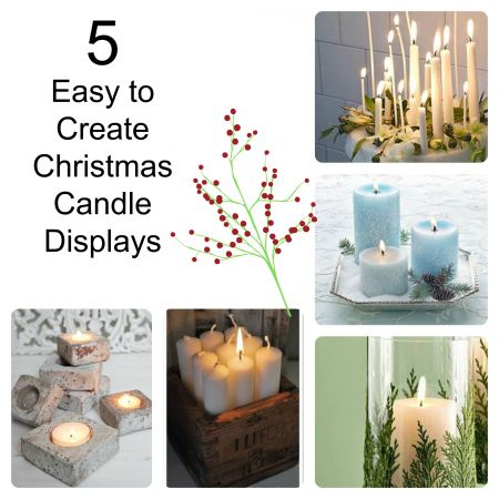 5 Candle Displays That Anyone Can Make
