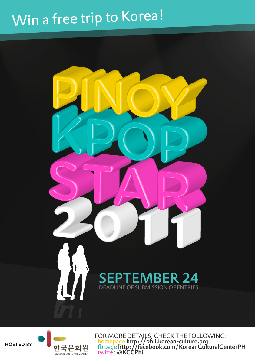 Want to win a free trip to Korea? Join KCC Philippines' PINOY KPOP STAR 2011!