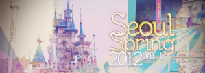 Seoul Spring 2012 – Day 1