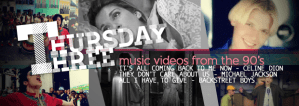 Thursday Three: 90's MVs from Céline Dion, Michael Jackson, Backstreet Boys
