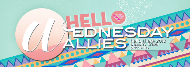 You are currently viewing Wednesday Wallies: Hello There, 2013 + Beach-y Tribal Patterns
