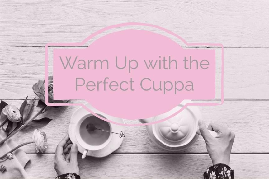 perfect cuppa