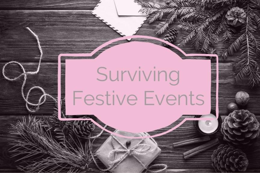 surviving festive events