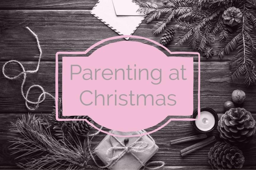 parenting at christmas