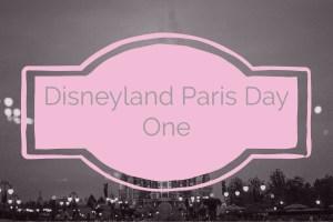 disneyland paris travel diary day 1