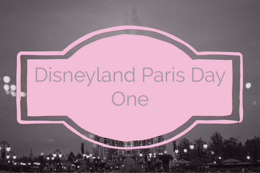 disneyland paris travel diary day 1