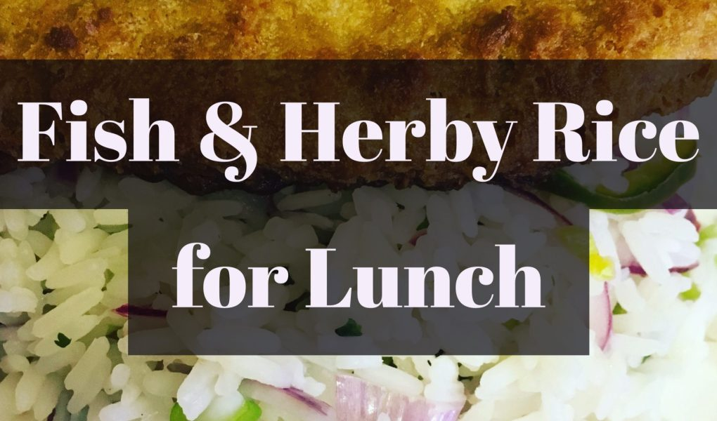 fish and herby rice lunch