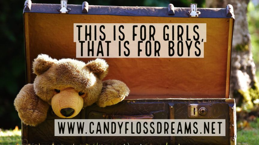 Let Toys Be Toys, Girls and Boys, Gender Stereotyping