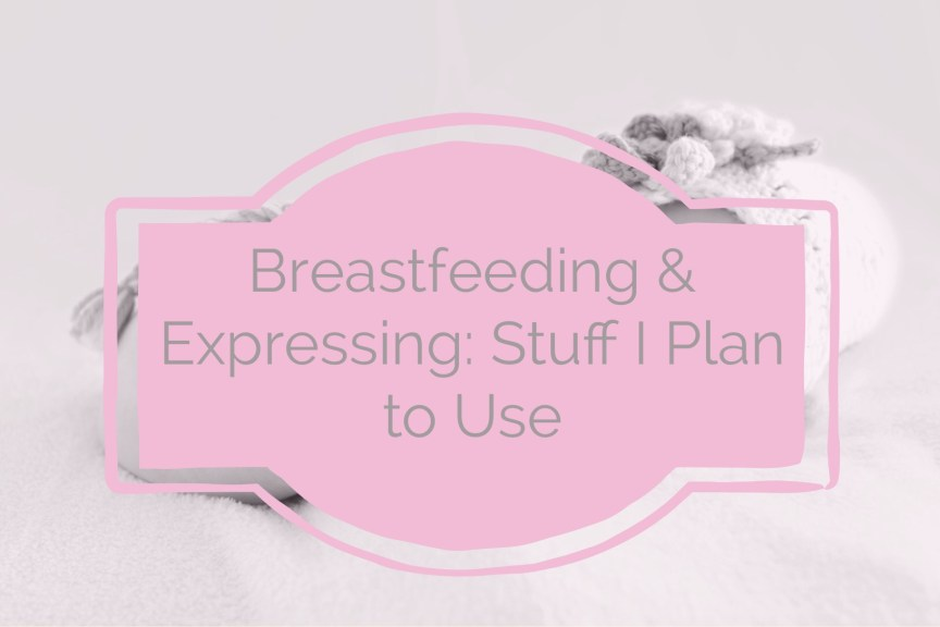 breastfeeding and expressing