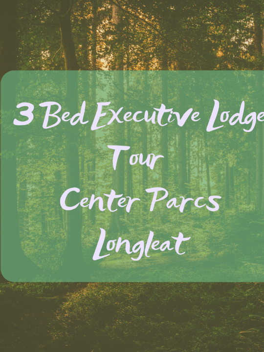 3 Bedroom Executive Lodge, Center Parcs Longleat Forest