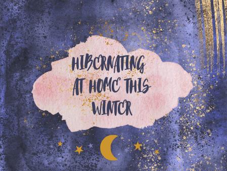 Hibernating in the Home