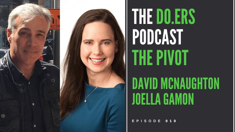 DO.ERS 010 The pivot to entrepreneurship with David McNaughton and Joella Gamon