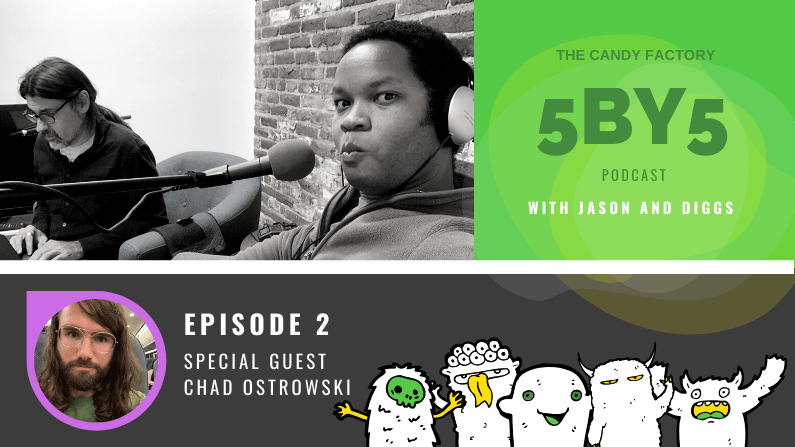 5BY5 Ep.2 with Chad Ostrowski