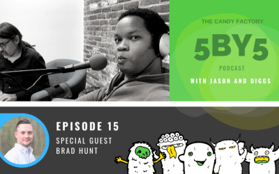 5BY5 Ep. 15 with Brad Hunt