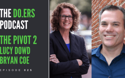 DO.ERS 025 The pivot to entrepreneurship with Lucy Dowd and Bryan Coe