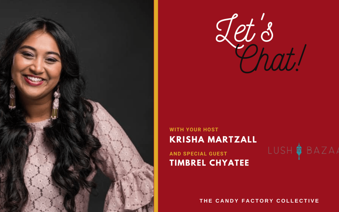 Let's Chat Ep. 10 with Timbrel Chyatee