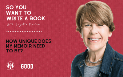 The Number One Key to Writing a Memoir that Works. So You Want To Write A Book, with Suzette