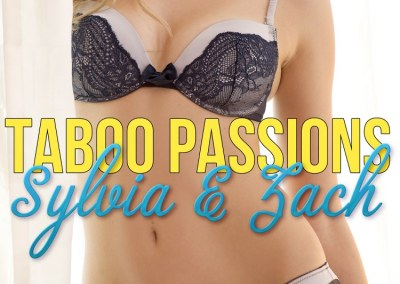 Taboo Passions: Sylvia & Zach (Book 1)
