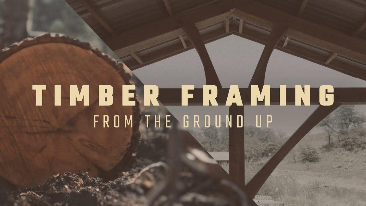 Timber Framing Video