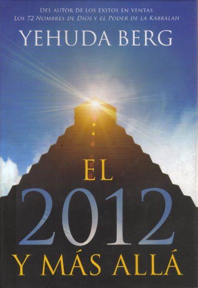 El 2012 y más allá
