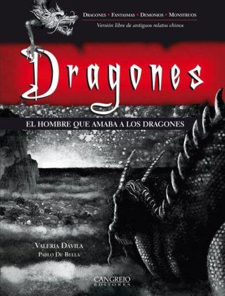 Dragones, el hombre que amaba a los dragones