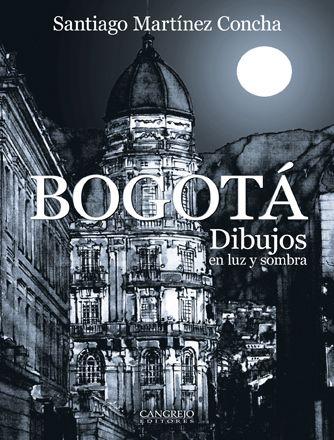 Bogotá, Dibujos en luz y sombra