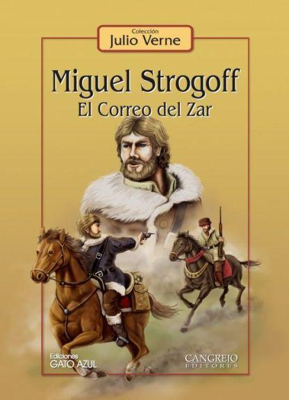 Miguel Strogoff: el correo del Zar