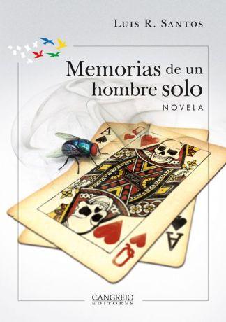 Memorias de un hombre solo