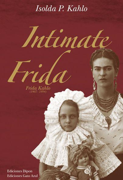Intimate Frida