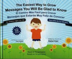 El camino más fácil para crecer, Mabel Katz. Ho'oponopono