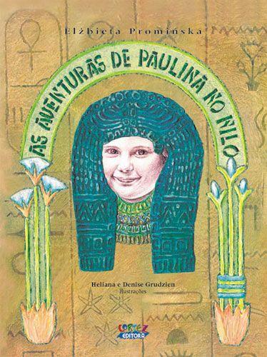 Las aventuras de Paulina en el Nilo