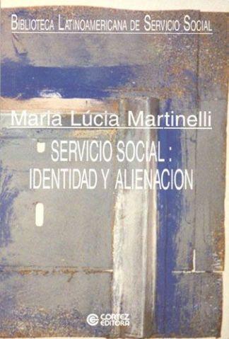 Servicio social: identidad y alienación