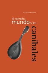 74_ElExtranoMundoCanibales