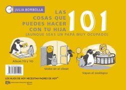 101 cosas que puedes hacer con tu hijo o hija