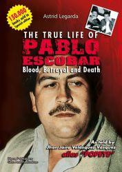 Cover The True Life of Pablo Escobar