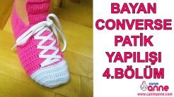 Bayan Converse Patik Yapılışı 4. Bölüm