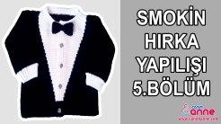 Smokin Hırka Yapılışı 5.Bölüm