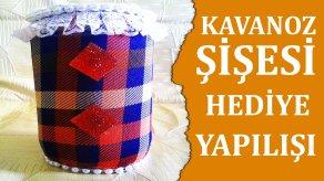 Kavanoz şişesi ile hediye yapımı