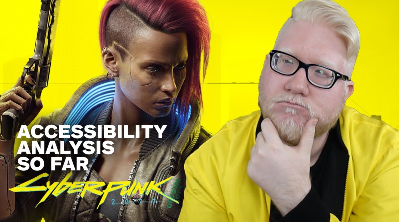 Cyberpunk 2077 – Accessibility Analysis So Far