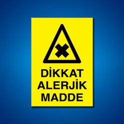 Dikkat Alerjik Madde