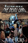 Axiom-man: The Dead Land Thumbnail