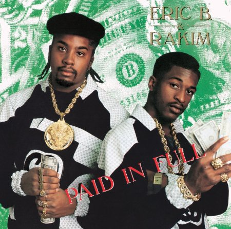 CIBASS Eric B and Rakim Paid in Full