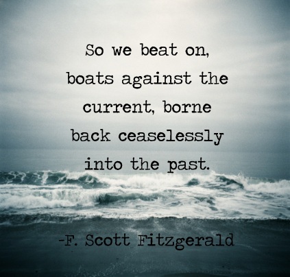 Challenging Quotes Wallpaper So We Beat On Boats Against The Current Borne Back