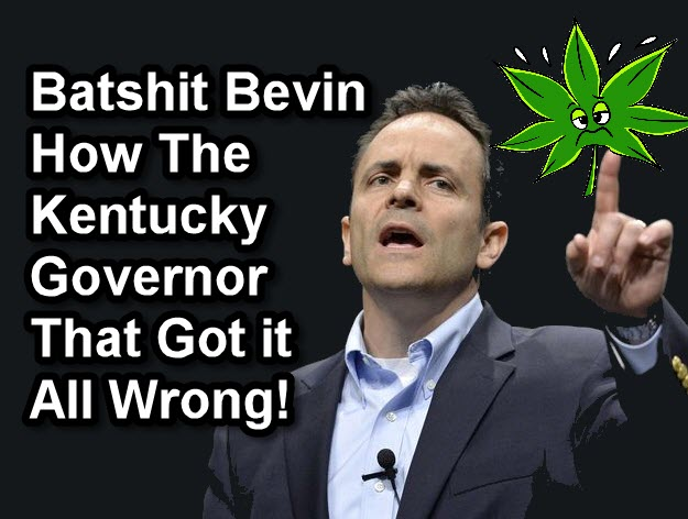 BEVIN KENTUCKY GOVERNOR ON WEED