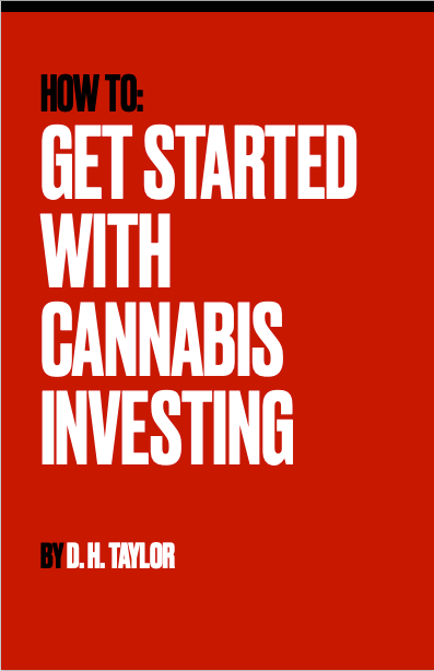 Getting Started In Cannabis Investing